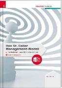 Cover-Bild zu Das St. Galler Management-Modell, Ganzheitliches unternehmerisches Denken von Dubs, Rolf