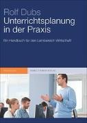 Cover-Bild zu Unterrichtsplanung in der Praxis von Dubs, Rolf