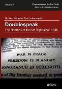 Cover-Bild zu Botsch, Gideon (Beitr.): Doublespeak: The Rhetoric of the Far Right since 1945 (eBook)