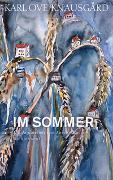 Cover-Bild zu Knausgård, Karl Ove: Im Sommer
