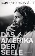 Cover-Bild zu Knausgård, Karl Ove: Das Amerika der Seele