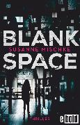 Cover-Bild zu Blank Space (eBook) von Mischke, Susanne