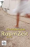 Cover-Bild zu RaumZeit (eBook) von Linker, Christian