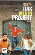 Cover-Bild zu Das Heldenprojekt (eBook) von Linker, Christian