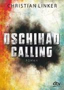Cover-Bild zu Dschihad Calling von Linker, Christian