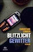 Cover-Bild zu Blitzlichtgewitter von Linker, Christian