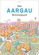 Cover-Bild zu Das Aargau Wimmelbuch