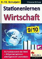Cover-Bild zu Stationenlernen Wirtschaft / Klasse 9-10 von Schlote, Christine