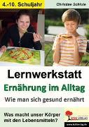 Cover-Bild zu Lernwerkstatt Ernährung im Alltag (eBook) von Schlote, Christine