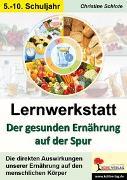 Cover-Bild zu Lernwerkstatt Der gesunden Ernährung auf der Spur (eBook) von Schlote, Christine