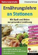 Cover-Bild zu Ernährungslehre an Stationen. Mit Spaß und Aktion zur gesunden Ernährung von Schlote, Christine