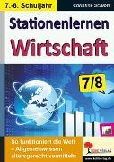 Cover-Bild zu Stationenlernen Wirtschaft / Klasse 7-8 (eBook) von Schlote, Christine