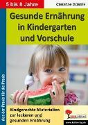 Cover-Bild zu Gesunde Ernährung in Kindergarten und Vorschule (eBook) von Schlote, Christine