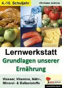 Cover-Bild zu Lernwerkstatt Grundlagen unserer Ernährung (eBook) von Schlote, Christine