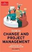 Cover-Bild zu Roberts, Paul: The Economist Guide To Change And Project Management (eBook)