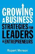 Cover-Bild zu Merson, Rupert: Growing a Business (eBook)