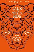 Cover-Bild zu Greene, Lane: Talk on the Wild Side (eBook)