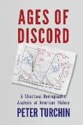 Cover-Bild zu Turchin, Peter: Ages of Discord: A Structural-Demographic Analysis of American History