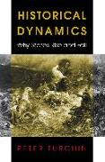 Cover-Bild zu Turchin, Peter: Historical Dynamics (eBook)