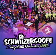 Cover-Bild zu Schwiizergoofe singed mit Orchester (Live)