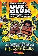 Cover-Bild zu Pilkey, Dav: Las Aventuras de Uuk y Gluk, Cavernicolas del Futuro y Maestros de Kung Fu: (Spanish Language Edition of the Adventures of Ook and Gluk, Kung-Fu Cavem