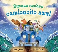 Cover-Bild zu Schertle, Alice: Buenas noches camioncito azul