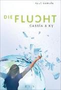 Cover-Bild zu Cassia & Ky - Die Flucht (eBook) von Condie, Ally