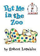 Cover-Bild zu Put Me in the Zoo von Lopshire, Robert