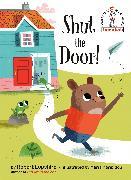 Cover-Bild zu Shut the Door! von Lopshire, Robert