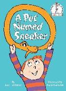 Cover-Bild zu A Pet Named Sneaker von Heilbroner, Joan