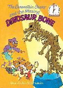 Cover-Bild zu The Berenstain Bears and the Missing Dinosaur Bone von Berenstain, Stan