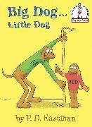 Cover-Bild zu Big Dog...Little Dog von Eastman, P.D.
