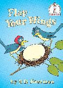 Cover-Bild zu Flap Your Wings von Eastman, P.D.