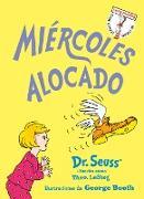 Cover-Bild zu Miércoles alocado (Wacky Wednesday Spanish Edition) von Dr. Seuss