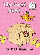 Cover-Bild zu The Best Nest (eBook) von Eastman, P. D.