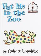 Cover-Bild zu Put Me in the Zoo (eBook) von Lopshire, Robert