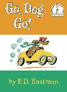 Cover-Bild zu Go, Dog. Go! von Eastman, P.D.