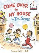 Cover-Bild zu Come Over To My House von Dr. Seuss
