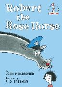 Cover-Bild zu Robert the Rose Horse von Heilbroner, Joan
