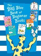 Cover-Bild zu The Big Blue Book of Beginner Books von Eastman, P.D.