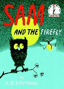 Cover-Bild zu Sam and the Firefly von Eastman, P.D.