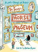 Cover-Bild zu Dr. Seuss's Horse Museum von Seuss, Dr.