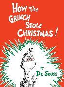 Cover-Bild zu How the Grinch Stole Christmas! von Dr. Seuss
