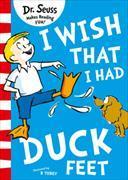 Cover-Bild zu I Wish That I Had Duck Feet von Seuss, Dr.