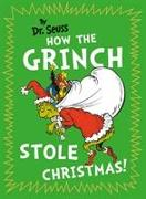 Cover-Bild zu How the Grinch Stole Christmas von Seuss, Dr.