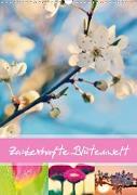 Cover-Bild zu Zauberhafte Blütenwelt / Planer (Wandkalender 2021 DIN A3 hoch) von Delgado, Julia