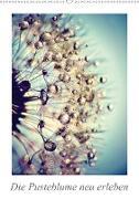 Cover-Bild zu Die Pusteblume neu erleben (Wandkalender 2021 DIN A2 hoch) von Delgado, Julia