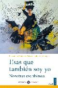 Cover-Bild zu Esas que también soy yo (eBook) von Grandes, Almudena