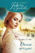 Cover-Bild zu Ducesa curtezana (eBook) von Shupe, Joanna