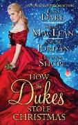Cover-Bild zu How the Dukes Stole Christmas von Dare, Tessa